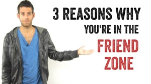 "There's even a YouTube series showing guys how to ""escape"" the friend zone."
